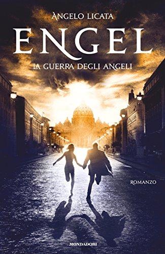 Engel. La guerra degli angeli