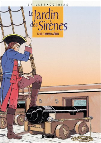 Le jardin des Sirènes, Tome 2 : Le flamand aérien