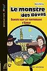 Le monstre des Boves: Danger dans les souterrains d'Arras par Hernu