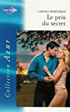 le prix du secret collection harlequin azur n? 2339