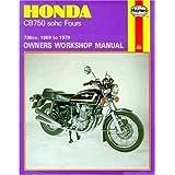 Honda CB750 sohc Fours Owners Workshop Manual, No. 131: 736cc '69-'79