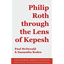 Philip Roth through the Lens of Kepesh (Contemporary American Literature)