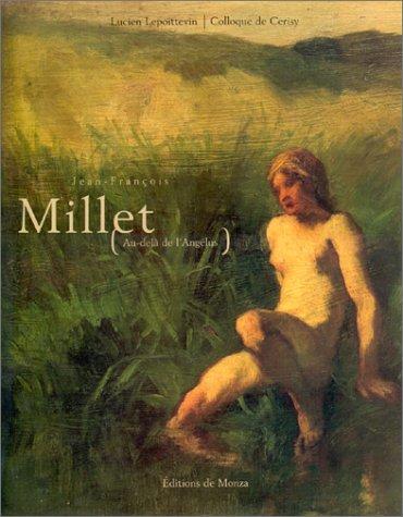 Jean-François Millet [Au-delà de l'Angélus]