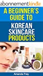 Skin Care: A Beginner's Guide To Kore...