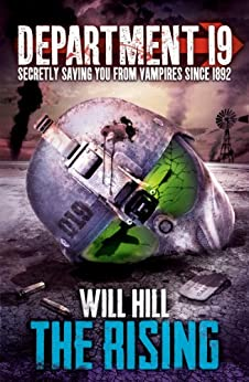 The Rising (Department 19, Book 2) by [Hill, Will]