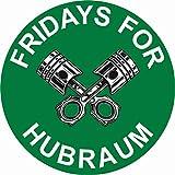 Finest Folia Original Fridays for Hubraum Aufkleber 8,5x8,5 cm Fun Sticker für Auto Motorrad Klima