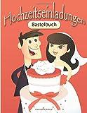 Bastelbuch Hochzeitseinladungen