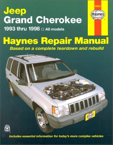 Jeep Grand Cherokee Automotive Repair Manual: All Jeep Grand Cherokee Models 1993 Through 1998 (Haynes Automotive Repair Manual Series) (Cherokee Jeep 2000 Haynes)