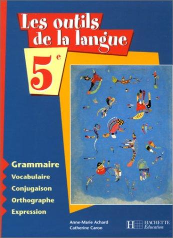 Les outils de la langue, cinquième