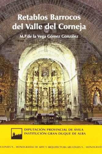 Retablos barrocos del Valle del Corneja (Serie general)