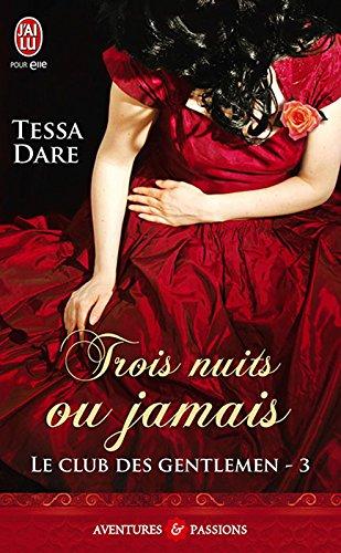 Le club des gentlemen (Tome 3) - Trois nuits ou jamais (J'ai lu Aventures & Passions t. 10130)