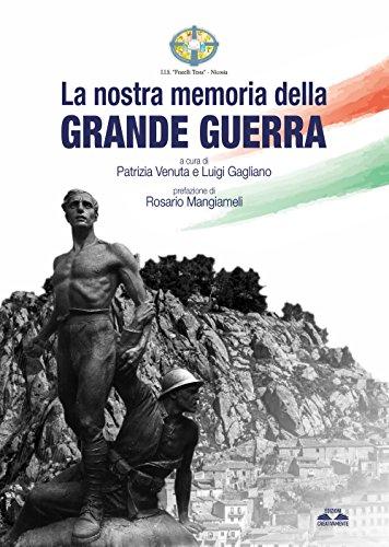 scaricare ebook gratis La nostra memoria della grande guerra: 1 PDF Epub
