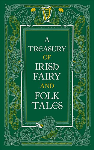 a-treasury-of-irish-fairy-and-folk-tales-barnes-noble-leatherbound-classic-collection