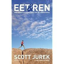 Eet & ren: mijn onwaarschijnlijke traject naar de ultramarathon