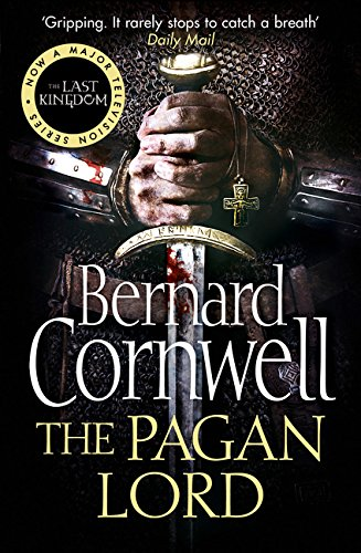 The Pagan Lord (The Last Kingdom Series, Book 7) por Bernard Cornwell