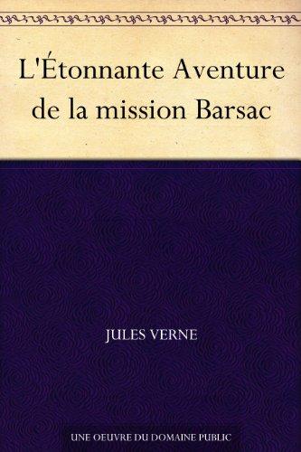 Couverture du livre L'Étonnante Aventure de la mission Barsac