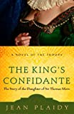 Image de The King's Confidante: The Story of the Daughter of Sir Thomas More