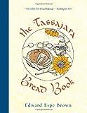 The Tassajara Bread Book by Brown, Edward Espe Published by Shambhala Publications Inc (2011)