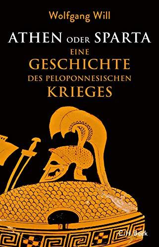 Buchseite und Rezensionen zu 'Athen oder Sparta: Die Geschichte des Peloponnesischen Krieges' von Wolfgang Will