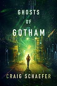Ghosts of Gotham (English Edition)