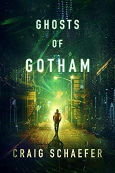 Ghosts of Gotham by [Schaefer, Craig]
