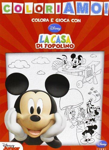 La casa di topolino. coloriamo! ediz. illustrata