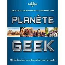 Planète Geek - 1ed
