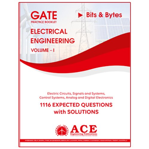 2018 GATE Practice Book 1116 Expected questions with Solutions for Electrical Engineering Volume 1  available at amazon for Rs.263