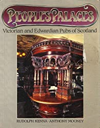 People's Palaces: Victorian and Edwardian Pubs of Scotland