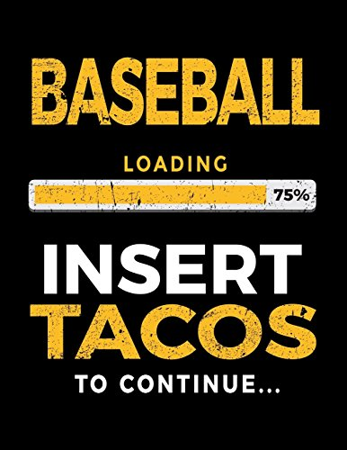 Baseball Loading 75% Insert Tacos To Continue: Baseball Doodle Sketch Book por Dartan Creations