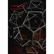 A Fuller Explanation: The Synergetic Geometry of R. Buckminster Fuller (Back-in-Action books)