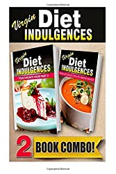 Your Favorite Food Part 2 and Virgin Diet Recipes For Auto-Immune Diseases: 2 Book Combo (Virgin Diet Indulgences) by Julia Ericsson (2014-10-23)