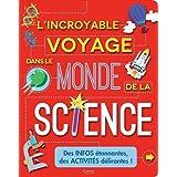 L'incroyable voyage dans le monde de la science