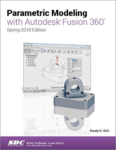 Parametric Modeling with Autodesk Fusion 360 por Randy Shih