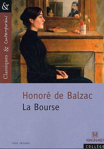 La Bourse by Honoré de Balzac (2009-06-22)