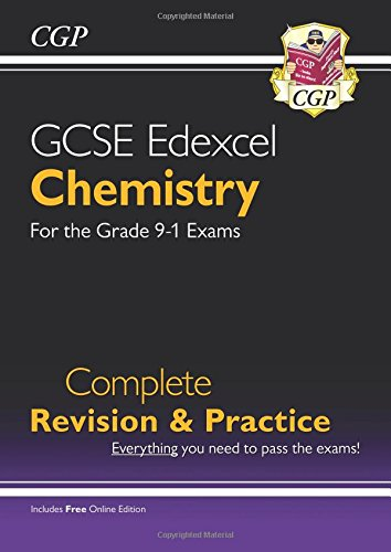 New Grade 9-1 GCSE Chemistry Edexcel Complete Revision & Practice with Online Edition (CGP GCSE Chemistry 9-1 Revision)