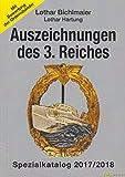 Bichlmaier / Hartung: Auszeichnungen des 3. Reiches Spezialkatalog 2017/2018 - NEU! 30. Auflage Orden Ehrenzeichen
