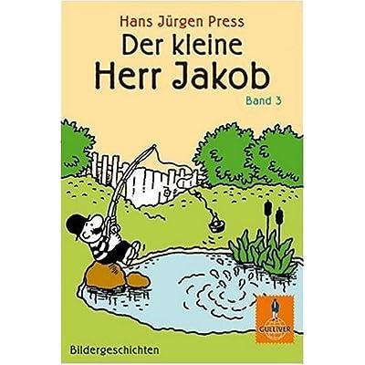 Der Kleine Herr Jakob Band 3 Bildergeschichten Gulliver Pdf