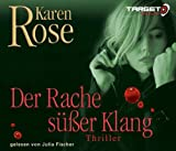 Der Rache süßer Klang, 6 CDs (TARGET - mitten ins Ohr) - Karen Rose