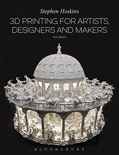 3D Printing for Artists, Designers and Makers (English Edition) - 3d-kunst Maker