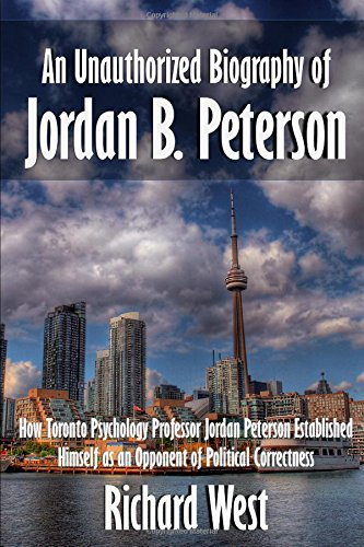 an-unauthorized-biography-of-jordan-b-peterson-how-toronto-psychology-professor-jordan-peterson-esta