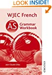 WJEC French AS Grammar Workbook