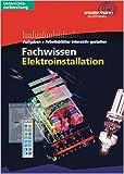 Fachwissen Elektroinstallation, 1 CD-ROM Aufgaben + Arbeitsblätter interaktiv gestalten. Version 1.0. Für Windows 98/ME/NT/2000/XP