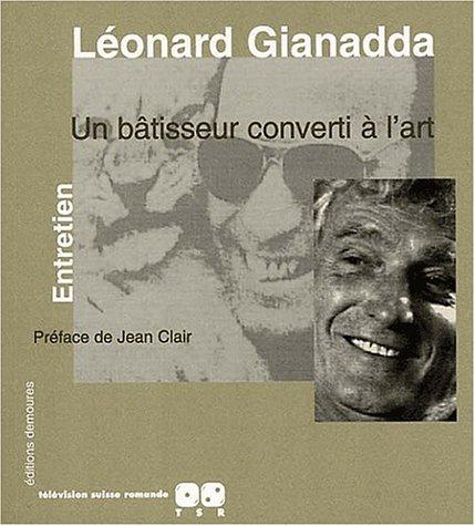 Léonard Gianadda, un bâtisseur converti à l'art