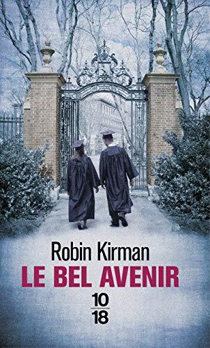 Le bel avenir par Robin KIRMAN