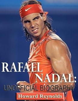 Rafael Nadal-Unofficial Biography by [Reynolds, Howard]