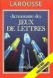 Dictionnaire des jeux de lettres : 151 000 anagrammes