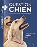 Question chien : Mon guide vétérinaire