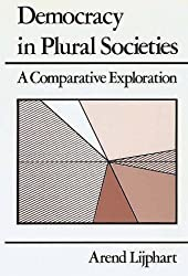 Democracy in Plural Societies: A Comparative Exploration by Arend Lijphart (1980-09-01)
