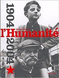 Un siècle d'humanité